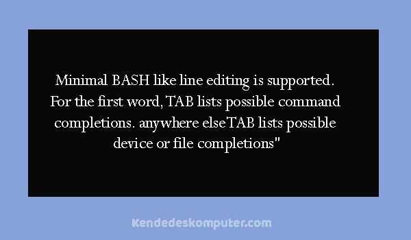 Cara Mengatasi BASH Like Line Editing Is Supported Windows 7