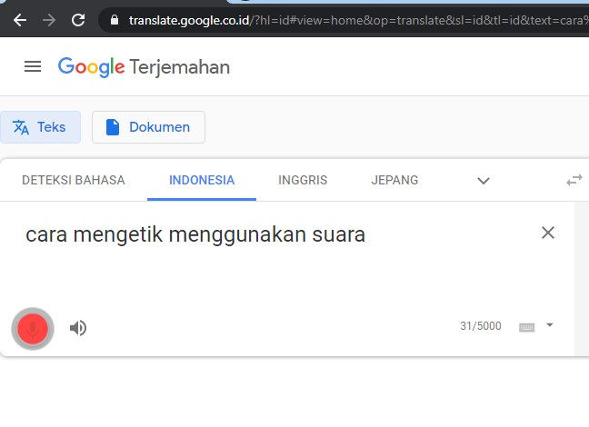 Mengetik menggunakan suara di laptop dengan google translate